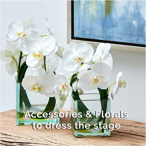 Modern Decor - Accessories and Florals to dress the stage